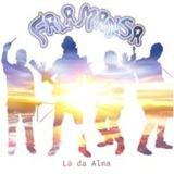 Falamansa La Da Alma [cd Original Lacrado]